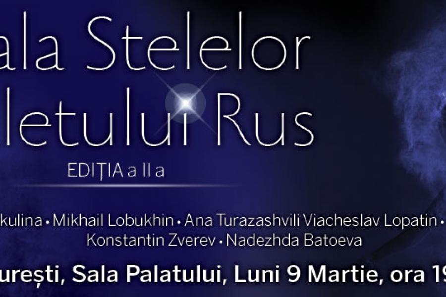 Gala Stelelor Baletului Rus (re)vine la București